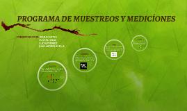 PROGRAMA DE MUESTREOS Y MEDICÍONES