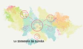 Copy of LA ECONOMÍA EN ESPAÑA