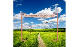 LA CIVILIZACIÓN MESOPOTAMICA