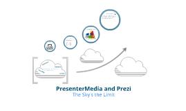 PresenterMedia and Prezi