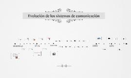 Evolucion de los sistemas de comunicacion