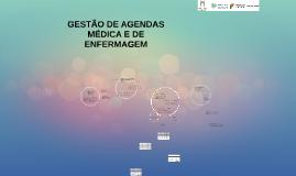 Copy of Gestão de agendas médica e de enfermagem