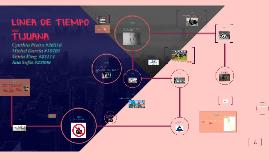 LINEA DE TIEMPO TIJUANA