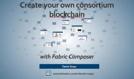 Create your own consortium blockchain