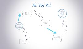 Copy of Así Soy Yo!