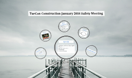 TurCon Construction Safety Meeting January 2016