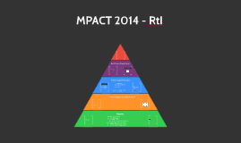 MPACT 2014 - RtI