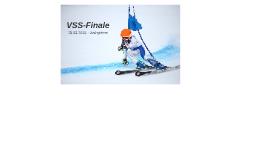 VSS-Finale Manner