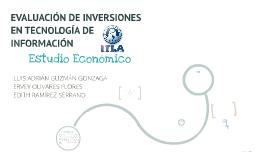 EVALUACIÓN DE INVERSIONES EN TECNOLOGÍA DE INFORMACIÓN