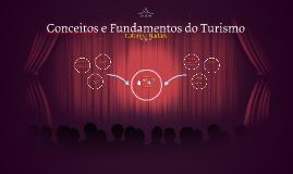 Conceitos e Fundamentos do Turismo