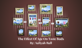 The Effect Of Age On Taste Buds