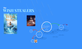 Wish Stealers Project