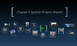 Chapter 1 Spanish Project: Airport