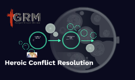 Heroic Conflict Resolution