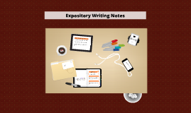EXPOSITORY (Procedural) Writing Notes