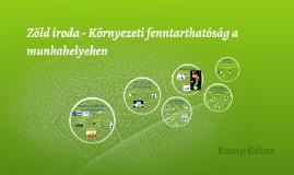 Zöld iroda - Környezeti fenntarthatóság a munkahelyeken