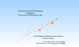 Copy of Copy of Linea de Tiempo Investigación Educativa en el Mundo y América Latina