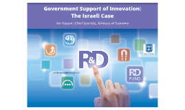 Government Support of Innovation: The Israeli Case