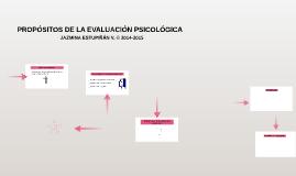 PROPÓSITOS DE LA EVALUACIÓN PSICOLÓGICA