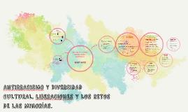 ANTIRRACISMO Y DIVERSIDAD CULTURAL. lIBERACIONES Y LOS RETOS