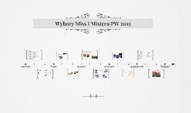 Wybory Miss i Mistera PW 2015 - sprawozdanie, 29.11