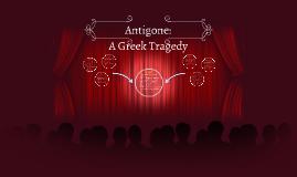 Antigone: A Greek Tragedy