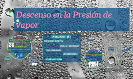Copy of descenso en la presión de vapor