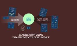 CLASIFICACION DE LOS ESTABLECIMIENTOS DE HOSPEDAJE