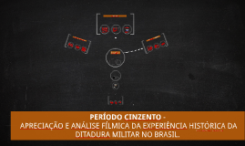 PERÍODO CINZENTO -