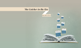 Applied Practice: The Catcher in the Rye