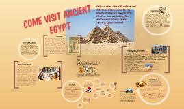 Come Visit Acient Egypt