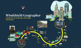 Copy of Copy of Windshield Geographer