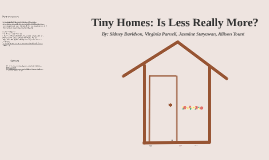 Tiny House 2nd Presentation