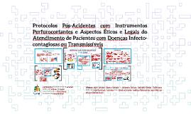 Protocolo Clínico de Acidentes com Perfurocortantes e Aspéc
