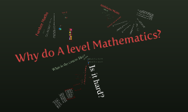 FBS maths - why do A level