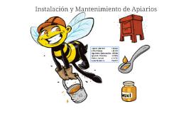 Copy of Instalación y Mantenimiento de Apiarios