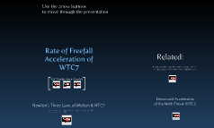 Rate of Freefall Acceleration of WTC7
