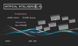 ARTIFICIAL  INTELLIGENT  ( AI )