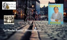 Copy of La NOche BUena by Tomas Rivera