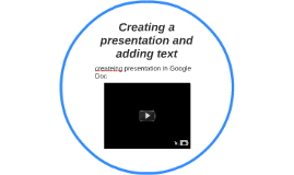 Creating a presentation and adding text