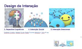 Design de Interação - Capítulos 3, 4 e 5