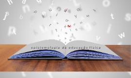 Epistemologia - EF Pesquisa e Reflexão
