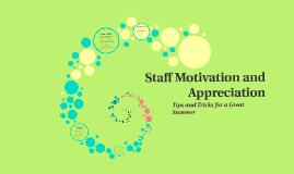 Staff Motivation and Appreciation