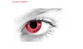 Un color: el Rojo