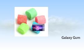 Galaxy Gum