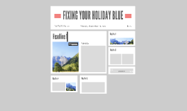 FIXING YOUR HOLIDAY BLUE