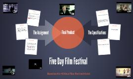 Five Day Film Festival