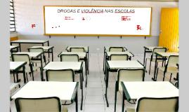 Copy of Violência e drogas nas escolas
