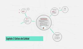 Copy of Capitulo 2 Cultura de Calidad