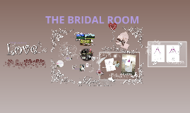 THE BRIDAL ROOM